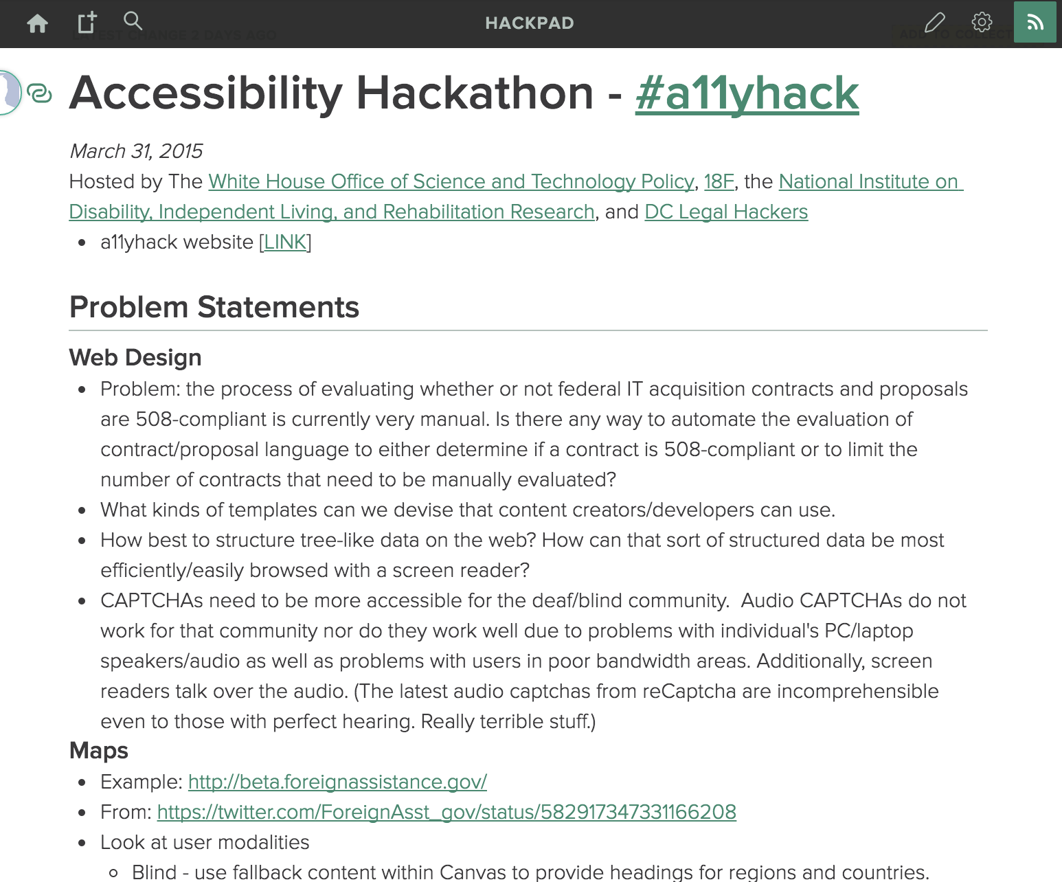 The hackpad, we've archived this as a markdown file on the hackathon's website. Click this link to read the contents.