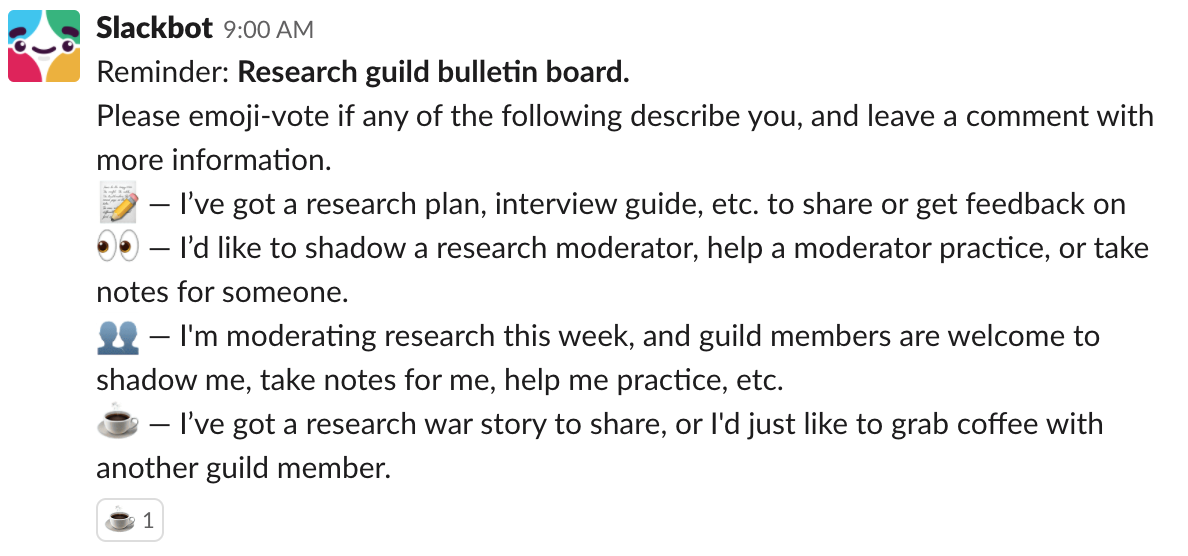 Screenshot of the slackbot response asking guild members to emoji-vote if they want to share feedback, shadow a researcher, or share a research story