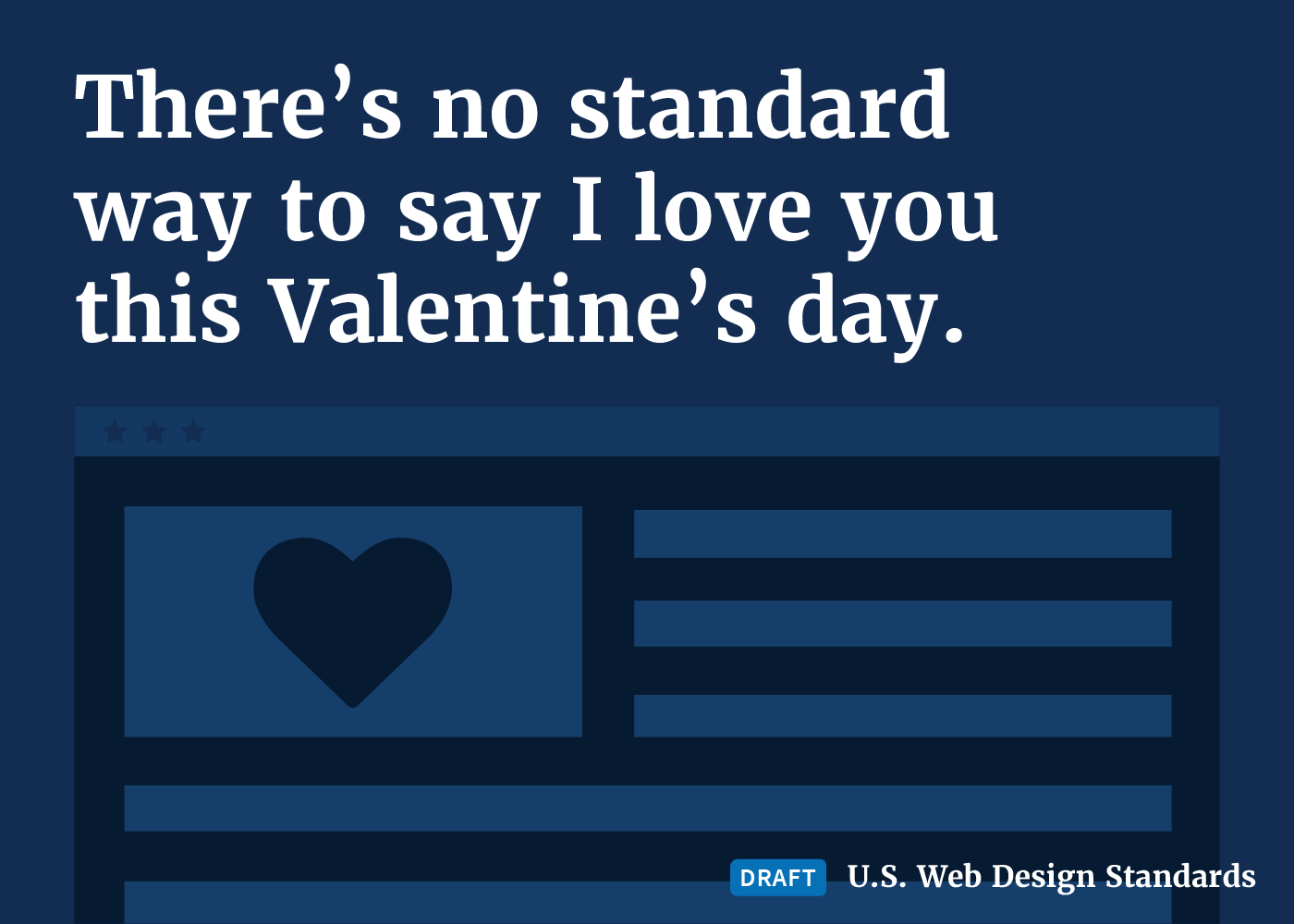 A valentines message floating above the draft web standards logo.