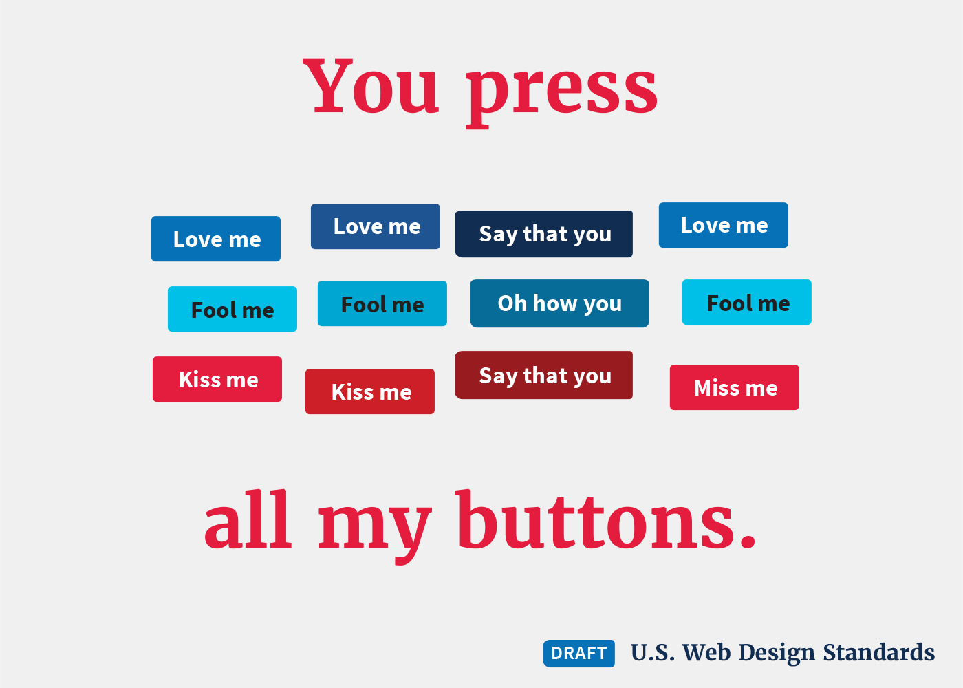 Valentines messages written on the draft web standards button templates.